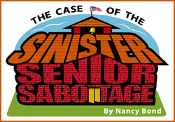 The Case of the Sinister Senior Sabotage
